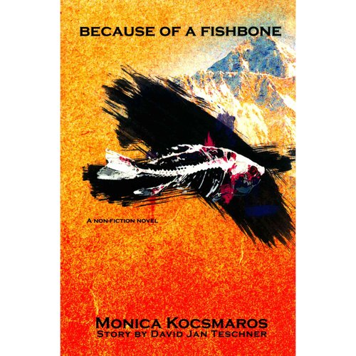 Because of a Fishbone