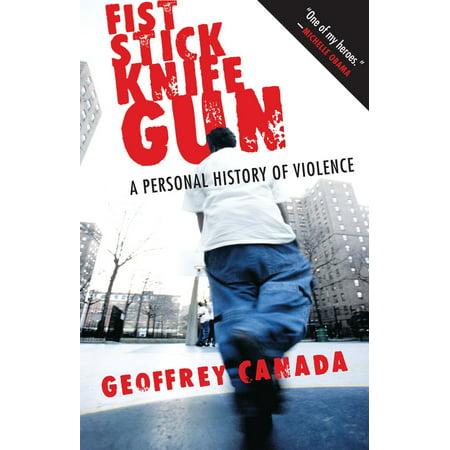 Fist Stick Knife Gun - eBook (Geoffrey Canada)