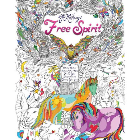 Free Spirit  A Coloring Book For Calming Your Mind  Freeing Your Imagination  And Igniting Your Soul