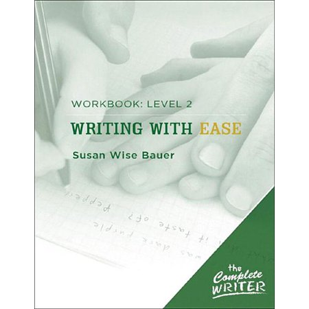 Complete Writer: Writing with Ease: Level 2 Workbook: Level Two Workbook for Writing with Ease (Paperback)