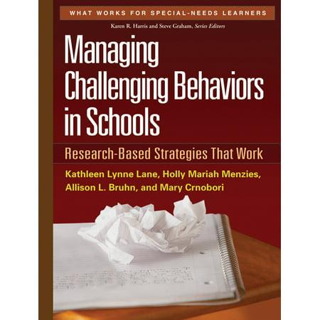 Managing Challenging Behaviors In Schools   Research Based Strategies That Work