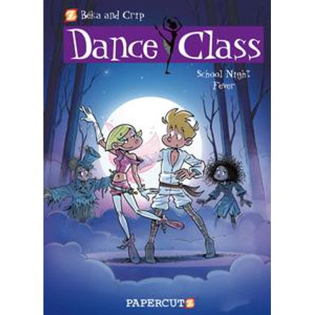 Dance Class #7: School Night Fever - eBook - Halloween Night Fever 2017
