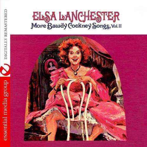Elsa Lanchester - Elsa Lanchester: Vol. 2-More Bawdy Cockney Songs [CD]