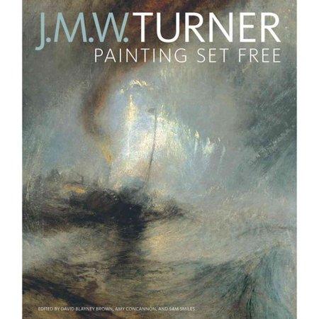 J. M. W. Turner: Painting Set Free by