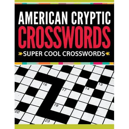 American Cryptic Crosswords : Super Cool Crosswords