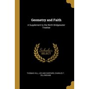 Geometry and Faith : A Supplement to the Ninth Bridgewater Treatise