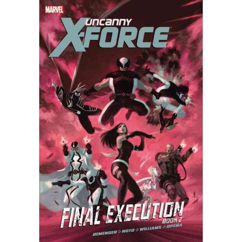 Uncanny X-Force 7: Final Execution 2