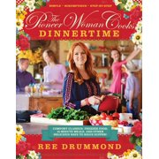 The Pioneer Woman Cooks: Dinnertime (Hardcover)