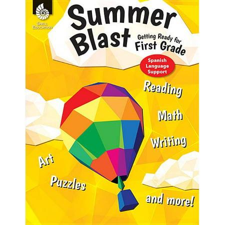 Summer Blast: Summer Blast: Getting Ready for First Grade (Spanish Language Support) (Paperback)