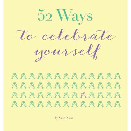 52 Ways to Celebrate Yourself