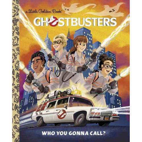 Ghostbusters: Who You Gonna Call?