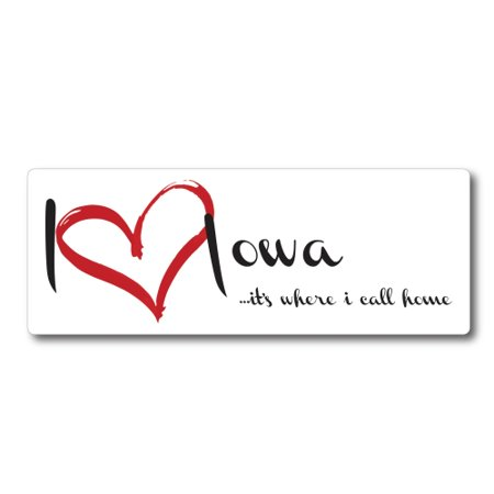 I Love (heart) Iowa, It's Where I Call Home Car Magnet 3X8