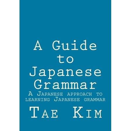 A Guide To Japanese Grammar  Paperback
