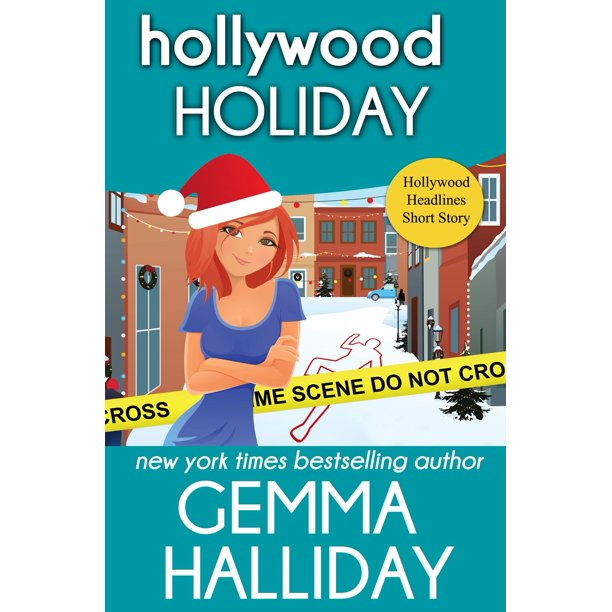 Hollywood Holiday (Hollywood Headlines Mysteries Short Story) - eBook