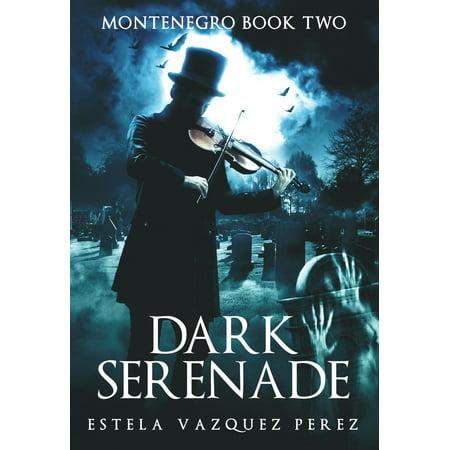 Montenegro Book Two: Dark Serenade - eBook (Montenegro Home Jersey)