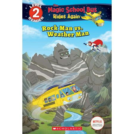 Rock Man vs. Weather Man (Scholastic Reader, Level 2: Magic School Bus Rides Again) - eBook](Magic School Bus Weather)