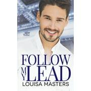 Follow My Lead: A Joy Universe Novel (Paperback)