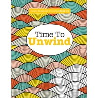 Really Relaxing Colouring Book 14 : Time To UNWIND (Paperback)