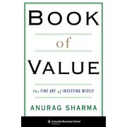 Book of Value : The Fine Art of Investing Wisely