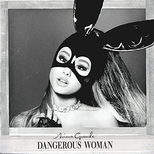 Dangerous Woman (explicit)