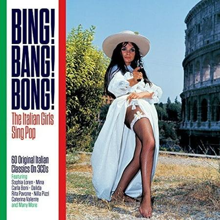 Bing! Bang! Bong!: Italian Girls Sing Pop / Various - Bing Bang
