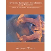 Revenge, Recovery, and Rescue: the 3 R Murders - eBook