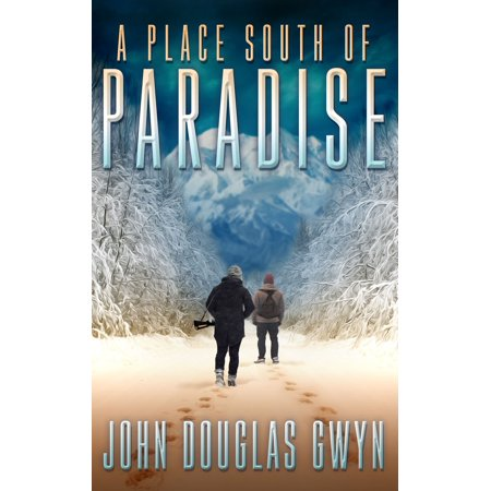 A Place South of Paradise - eBook