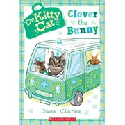Dr. Kittycat: Clover the Bunny (Dr. Kittycat #2) (Paperback)