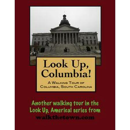 A Walking Tour of Columbia, South Carolina - eBook