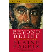 Beyond Belief : The Secret Gospel of Thomas
