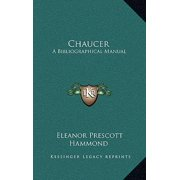 Chaucer : A Bibliographical Manual