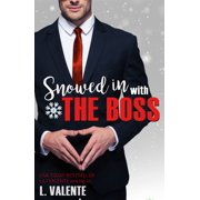 Snowed in With The Boss - eBook