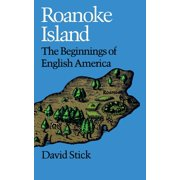 Roanoke Island: The Beginnings of English America (Paperback)