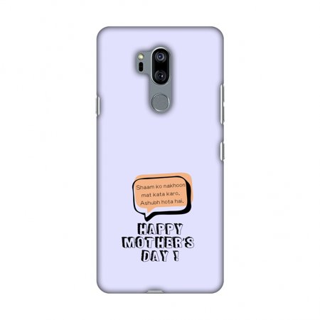 Suzys Case (LG G7 Case, LG G7 ThinQ Case, Slim Fit Handcrafted Designer Printed Snap on Hard Shell Case Back Cover - Things Moms Say- Nakhoon- Lavender)