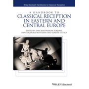 A Handbook to Classical Reception in Eastern and Central Europe - eBook