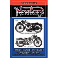 Book of the Norton, Illustrated Workshop Manual 1932 - 1939