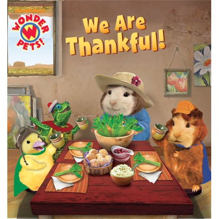 We Are Thankful! (Wonder Pets!) - eBook](Wonder Pets Duckling)