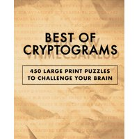 Best of Cryptograms: 450 Large Print Puzzles to Flex Your Brain (Paperback)