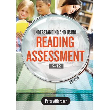 Understanding and Using Reading Assessment, K12, 3rd