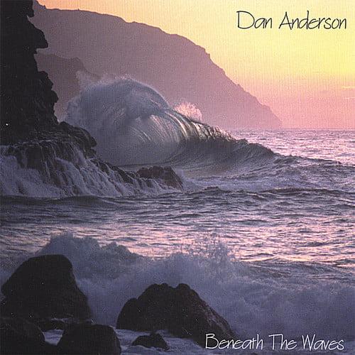 Dan Anderson - Beneath the Waves [CD]