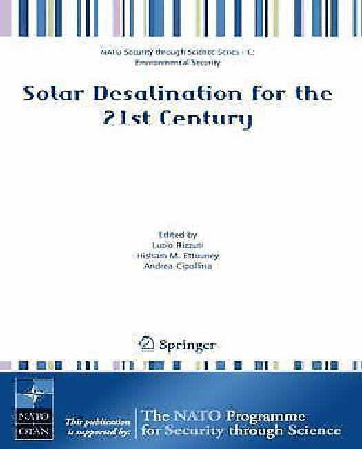Solar Desalination for the 21st Century : A Review of Modern Technologies and Researches on Desalination Coupled to ReNewable Energies by