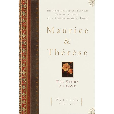Maurice and Therese : The Story of a Love