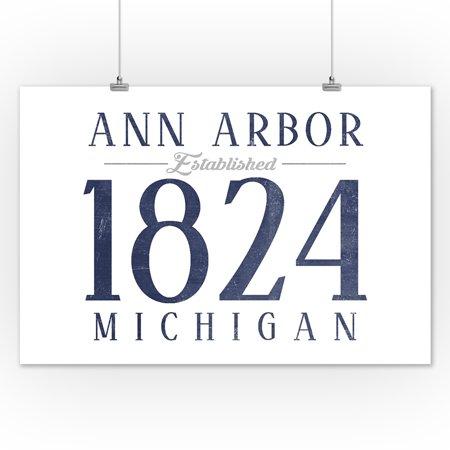 Ann Arbor Michigan Established Date Blue Lantern Press Artwork 12x18 Art Print Wall