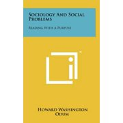 Sociology and Social Problems : Reading with a Purpose