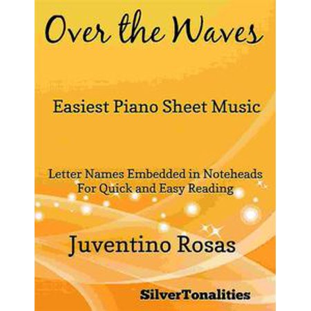 Wave Music (Over the Waves Easiest Piano Sheet Music -)