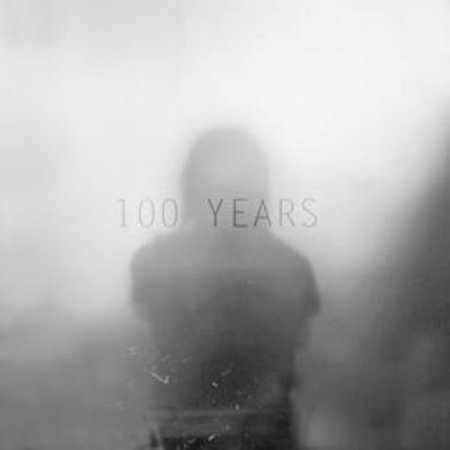 - 100 Years (Vinyl)