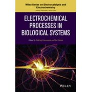 Electrochemical Processes in Biological Systems - eBook