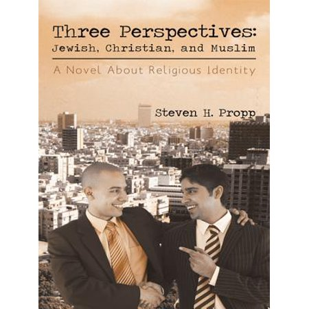 Three Perspectives: Jewish, Christian, and Muslim - eBook - Halloween Origin Christian Perspective