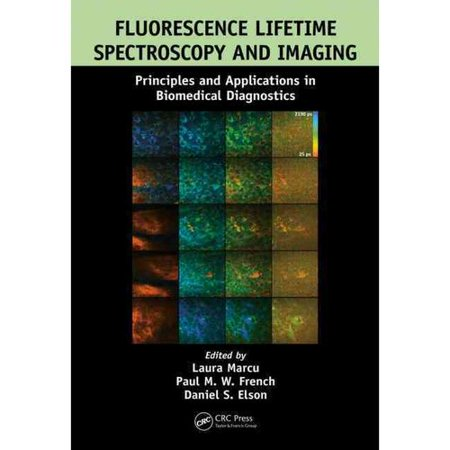 Fluorescence Lifetime Spectroscopy And Imaging  Principles And Applications In Biomedical Diagnostics