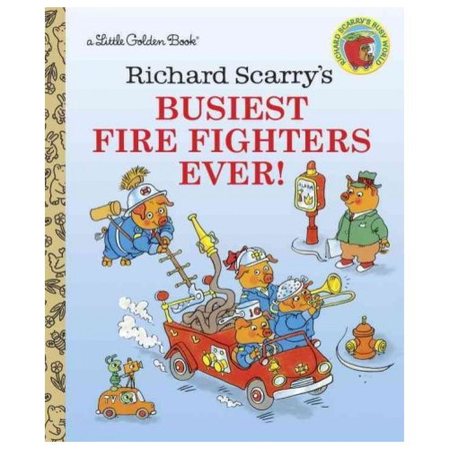 Richard Scarry's Busiest Firefighters Ever